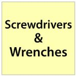 Screwdrivers & Wrenches.